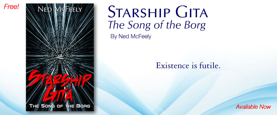 Starship Gita: The Song of the Borg